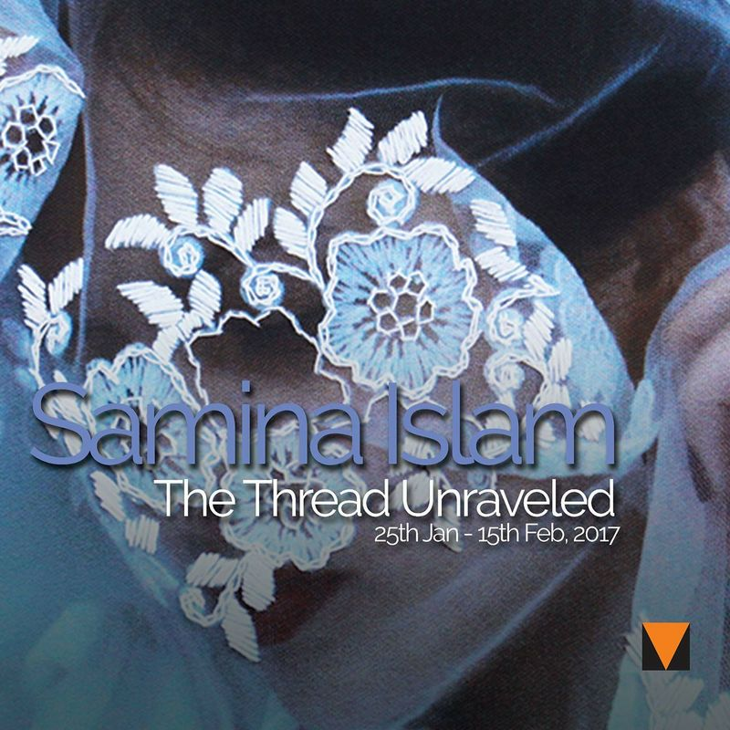 Samina Islam | The Thread Unraveled | VM Art Gallery | Karachi Pakistan, 2017